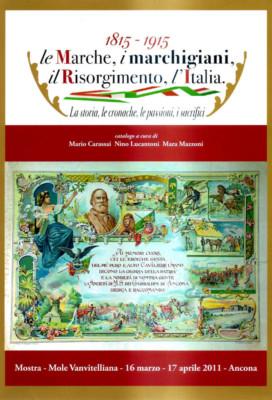 Le Marche, i marchigiani, il Risorgimento, l'Italia