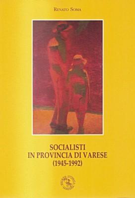 Socialisti in provincia di Varese (1945-1992)