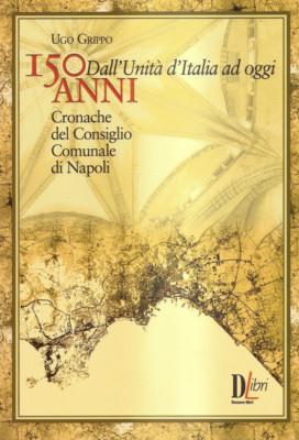 150 anni dall'Unità d'Italia ad oggi