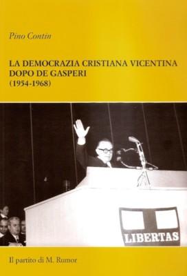 La Democrazia Cristiana vicentina dopo De Gasperi (1954-1968)