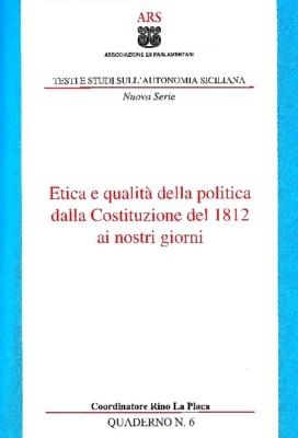 Etica e qualità della politica dalla Costituzione del 1812 ai nostri giorni