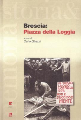 Brescia: Piazza della Loggia