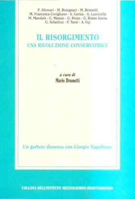 Il Risorgimento, una rivoluzione conservatrice