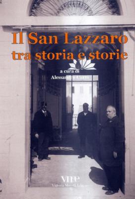 Il San Lazzaro tra storia e storie