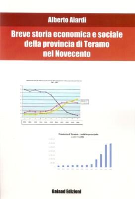 Breve storia economica e sociale della provincia di Teramo nel Novecento
