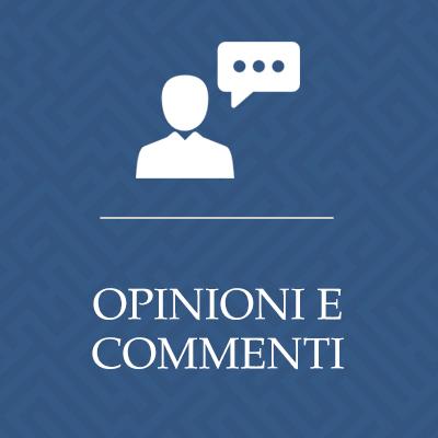 Opinioni e commenti